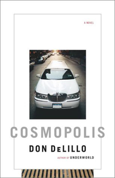Don DeLillo: Cosmopolis (2003)