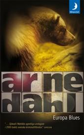Arne Dahl: Europa Blues (2001)