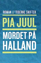 Pia Juul: Mordet på Halland (2009)