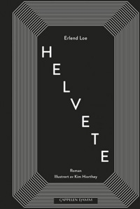 Erlend Loe: Helvete (2019)