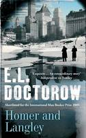 E. L. Doctorow: Homer and Langley (2009)