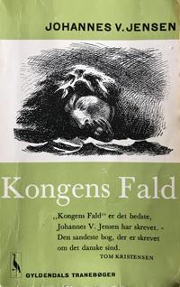 Johannes V. Jensen: Kongens Fald (1944)