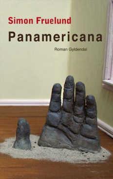 Simon Fruelund: Panamericana (2012)