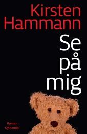 Kirsten Hammann: Se på mig (2011)