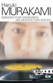 Haruki Murakami: Sønden for grænsen og vesten for solen (1992)