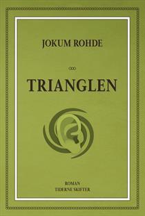 Jokum Rohde: Trianglen (2016)
