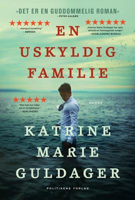 Katrine Marie Guldager: En uskyldig familie (2017)