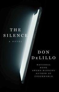 Don DeLillo: The Silence (2020)