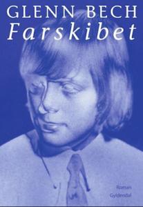 Glenn Bech: Farskibet (2021)