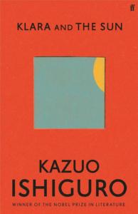 Kazuo Ishiguro: Klara and the Sun (2021)