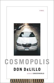 Don DeLillo: Cosmopolis (2003)