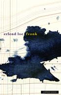 Erlend Loe: Fvonk (2012)