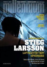 Stieg Larsson: Luftslottet som sprängdes (2007)