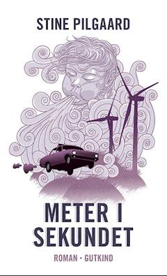 Stine Pilgaard: Meter i sekundet (2020)