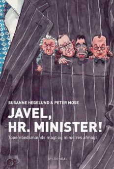 Susanne Hegelund og Peter Mose: Javel, hr. minister! (2011)