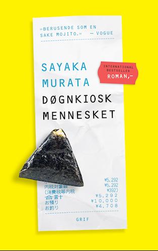 Sayaka Murata: Døgnkioskmennesket (2016)