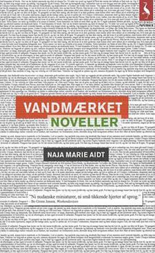 Naja Marie Aidt: Vandmærket (1993)