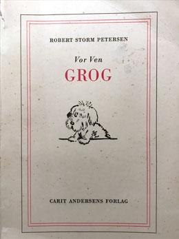 Robert Storm Petersen: Vor Ven Grog